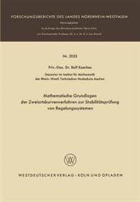 Mathematische Grundlagen Der Zweiortskurvenverfahren Zur Stabilit tspr fung Von Regelungssystemen