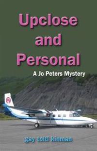 Upclose and Personal: A Jo Peters Mystery