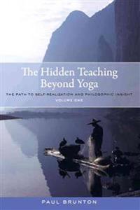 The Hidden Teaching Beyond Yoga