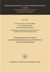 Untersuchungen  ber Den Einsatz Von Hartmetallen Beim Schrupp- Und Schlichtfr sen Von Stahl Mit Messerk pfen