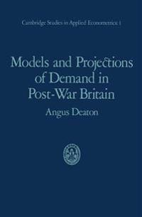 Models and Projections of Demand in Post-war Britain