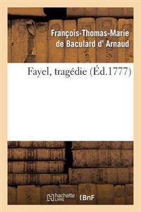 Fayel, Tragedie