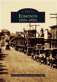 Edmonds: 1850s-1950s