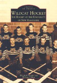 Wildcat Hockey: Ice Hockey at the University of New Hampshire