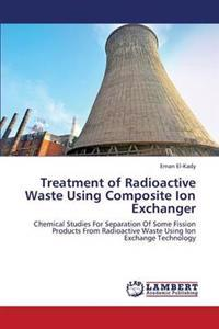 Treatment of Radioactive Waste Using Composite Ion Exchanger