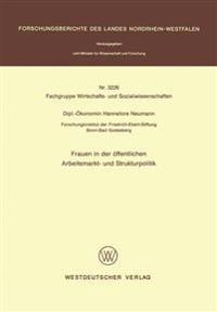 Frauen in Der Öffentlichen Arbeitsmarkt- Und Strukturpolitik