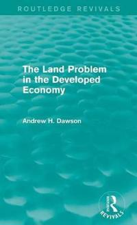The Land Problem in the Developed Economy