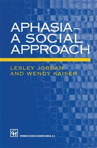 Aphasia - A Social Approach
