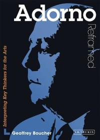 Adorno Reframed