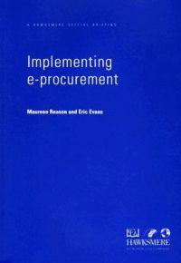 Implementing E-Procurement: A Hawksmere Special Briefing