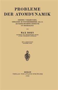 Probleme Der Atomdynamik