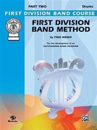 First Division Band Method, Part 2: Drums