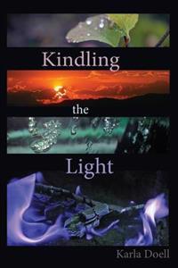 Kindling the Light