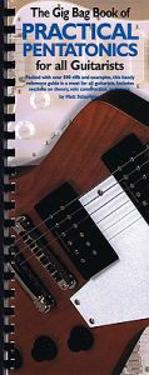 Gig Bag Book of Practical Pentatonics for All Guitarisis