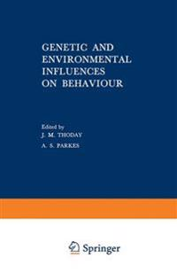 Genetic and Environmental Influences on Behaviour
