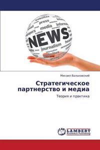 Strategicheskoe Partnerstvo I Media
