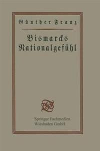 Bismarcks Nationalgefühl