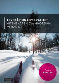Levekår og livskvalitet - Anders Barstad | Ridgeroadrun.org