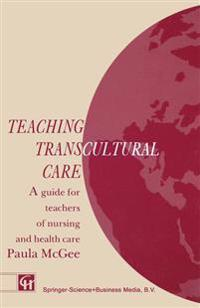 Teaching Transcultural Care
