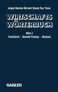 Dictionnaire Économique / Wirtschaftswörterbuch