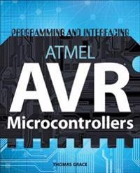 Programming and Interfacing ARMEL AVR Mirocontrollers