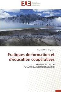 Pratiques de Formation Et d'�ducation Coop�ratives