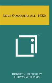 Love Conquers All (1922)