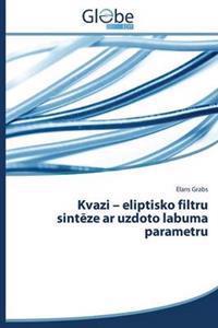 Kvazi - Eliptisko Filtru Sint Ze AR Uzdoto Labuma Parametru