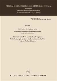 Internationaler Preis- Und Kaufkraftvergleich Für Bekleidung in Ländern Des Gemeinsamen Marktes Und Der Freihandelszone