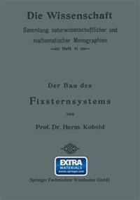 Der Bau Des Fixsternsystems Mit Besonderer Ber cksichtigung Der Photometrischen Resultate