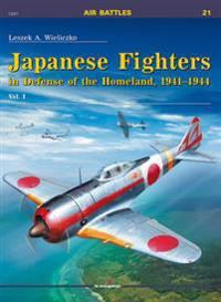 Japanese Fighters in Defense of the Homeland, 1941-1944
