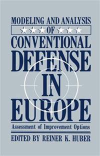 Modeling and Analysis of Conventional Defense in Europe