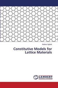 Constitutive Models for Lattice Materials