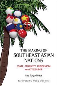 The Making of Southeast Asian Nations