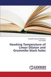 Hawking Temperature of Linear Dilaton and Grummiler Black Holes