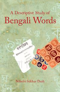 A Descriptive Study of Bengali Words