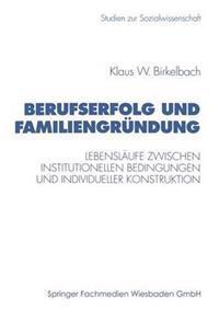 Berufserfolg Und Familiengründung