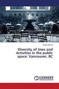 Diversity of Uses and Activities in the Public Space