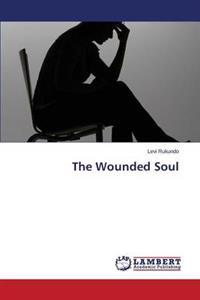 The Wounded Soul