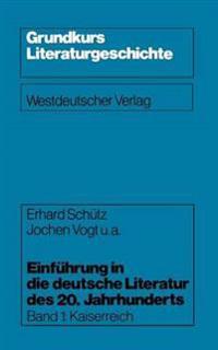 Einf hrung in Die Deutsche Literatur Des 20. Jahrhunderts