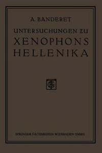 Untersuchungen Zu Xenophons Hellenika
