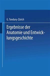 Ergebnisse Der Anatomie Und Entwicklungsgeschichte / Reviews of Anatomy Embryology and Cell Biology / Revues D'Anatomie Et de Morphologie Experimentale