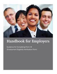 Handbook for Employers: Guidance for Completing Form I-9 (Employment Eligibility Verification Form)