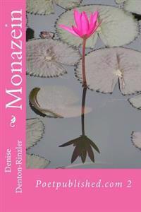 Monazein: Poetpublished.com 2
