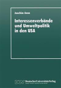 Interessenverbände Und Umweltpolitik in Den USA