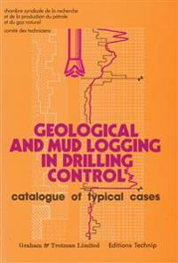 Geological and Mud Logging in Drilling Control