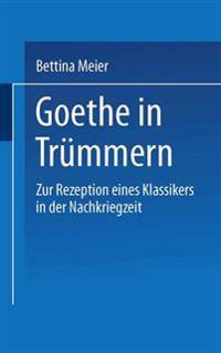 Goethe in Tr mmern