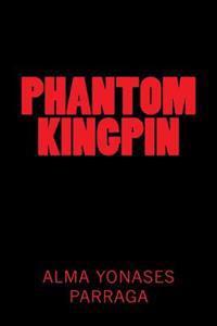 Phantom Kingpin