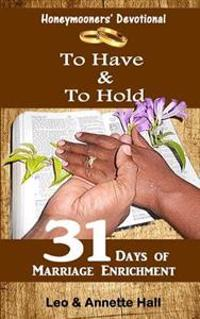 Honeymooners' Devotional: To Have & to Hold