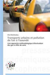 Transports Urbains Et Pollution de l'Air � Yaound�